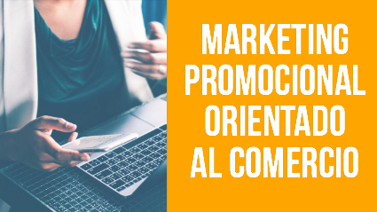 Curso de Marketing promocional orientado al comercio