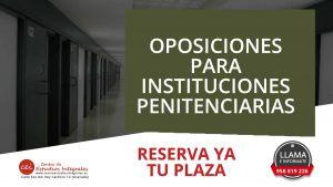 oposiciones-para-instituciones-penitenciarias-en-granada